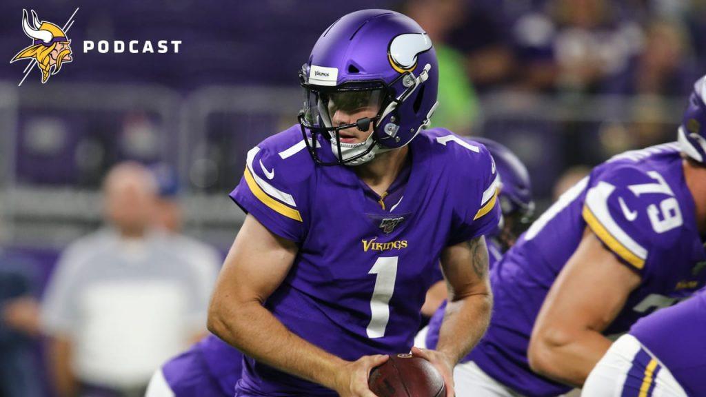 Minnesota Vikings Podcast: QB Kyle Sloter +...