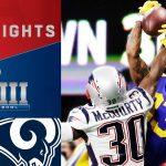 Patriots vs. Rams | Super Bowl LIII Game...